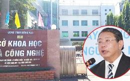 Truy bắt nguyên Giám đốc Sở Khoa học công nghệ Đồng Nai