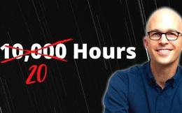 Quên quy tắc 10.000 giờ đi, chỉ cần 20 giờ để chúng ta học một kỹ năng mới