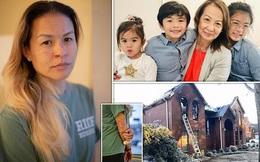 """Người phụ nữ gốc Việt kể lại khoảnh khắc chứng kiến mẹ ruột và 3 con bị thiêu cháy mà bất lực: """"Tôi chỉ có thể đứng đó la hét và gào tên họ!"""""""