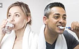 Sau khi ngủ dậy nên uống nước hay đánh răng trước? Đơn giản nhưng không phải ai cũng biết