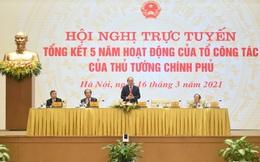 Thủ tướng chủ trì Hội nghị trực tuyến tổng kết 5 năm Tổ công tác