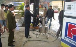Bịt lỗ hổng chính sách trong hoạt động kinh doanh xăng dầu