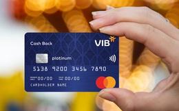 VIB nâng cao trải nghiệm cho chủ thẻ tín dụng