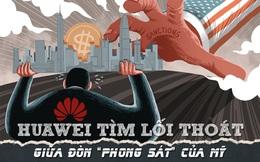 Huawei tìm lối thoát giữa đòn 'phong sát' của Mỹ