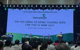 ĐHCĐ Vietcombank: Năm 2021 trả cổ tức tỷ lệ 8%, vốn điều lệ tăng lên trên 50 nghìn tỷ đồng