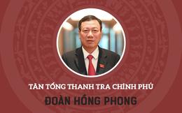 Infographic: Sự nghiệp Tổng thanh tra Chính phủ Đoàn Hồng Phong