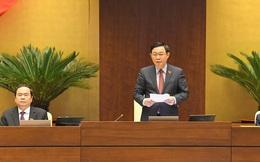 """Chủ tịch Quốc hội Vương Đình Huệ: Công tác nhân sự """"đạt được sự đồng thuận rất cao"""""""