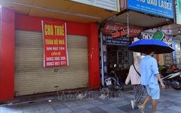 Hà Nội: Mặt bằng kinh doanh vắng khách thuê do ảnh hưởng dịch COVID-19