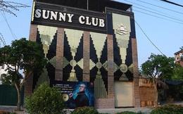 Khởi tố hình sự 2 vụ án liên quan đến quán bar Sunny