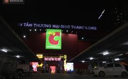 Hà Nội: Tạm đóng cửa Big C Thăng Long, phun khử khuẩn ngay trong đêm do liên quan ca Covid-19