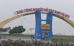 Hà Nội tháo gỡ cho Khu công nghiệp rộng 640 ha phía Nam Hà Nội