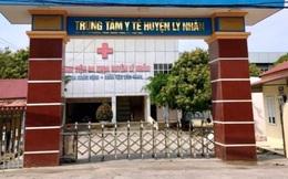 Hà Nam: Đình chỉ giám đốc Trung tâm y tế huyện Lý Nhân, Trạm trưởng trạm Y tế xã Đạo Lý