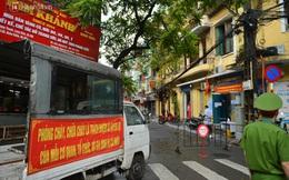 Hà Nội: Cận cảnh phong tỏa, phun khử khuẩn 1 đoạn con phố Đinh Liệt cùng rất nhiều điểm đến của ca dương tính SARS-CoV-2