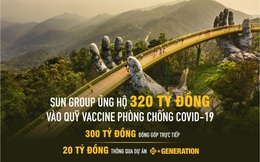 Vừa xây Trung tâm hồi sức tích cực cho Bắc Giang, Sungroup và công ty con ủng hộ Quỹ vắc xin 320 tỷ đồng, Vietlot, Kho bạc Nhà nước, DATC ủng hộ gần 6,5 tỷ