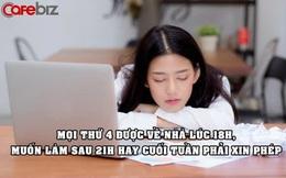 """Công ty con của Tencent quay lưng với '996': """"Bắt"""" nhân viên tan làm lúc 18h mỗi thứ 4, muốn tăng ca sau 21h hay cuối tuần phải xin phép sếp"""