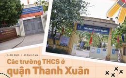 15 trường cấp 2 ở quận Thanh Xuân: Quá nhiều cái tên xuất sắc, có nơi được công nhận là trường Quốc tế Cambridge