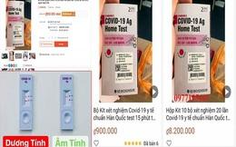 Kit test nhanh COVID-19 nhập lậu tràn ngập Việt Nam, quản lý thị trường cảnh báo gì?