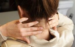 """Đừng chủ quan trước đau mỏi vai gáy, vừa cản trở sinh hoạt lại còn là """"hồi chuông"""" cảnh báo sớm 5 loại bệnh nguy hiểm sau"""