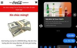 """Cảnh báo: Xuất hiện đường link giả mạo Quỹ phúc lợi Coca-Cola trên Facebook, nhiều người dùng sập bẫy, tài khoản bị """"bốc hơi"""""""
