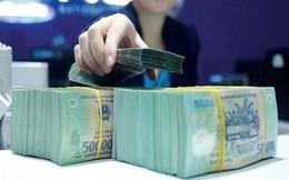Hơn 120.000 tỷ đồng được bơm ra nền kinh tế trong khoảng 1 tháng rưỡi qua