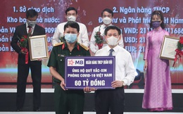 MB ủng hộ 60 tỷ đồng vào Quỹ vaccine phòng COVID-19