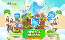 Tiki cung cấp nguồn thực phẩm giá bình ổn tiếp sức Sài Gòn