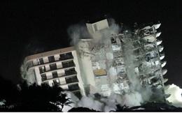 Mỹ đánh sập phần còn lại của chung cư sau thảm kịch khiến 24 người chết