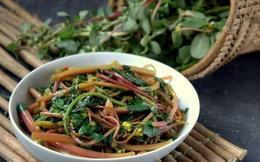 """Món rau dân dã được ví như """"cỏ trường sinh"""": Rất thích hợp để dưỡng sinh, lại bổ gan thận, giảm mỡ máu, rất dễ chế biến"""