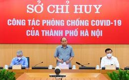 Chủ tịch nước Nguyễn Xuân Phúc: 'Hà Nội đã có quyết định giãn cách xã hội rất kịp thời!'