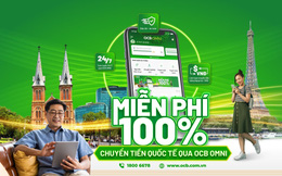 Chuyển tiền quốc tế online qua OCB OMNI phí 0 đồng