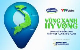 """""""Vùng xanh hy vọng"""" – Dự án đặc biệt nối tiếp chiến dịch """"Bạn khỏe mạnh, Việt Nam khỏe mạnh"""" của Vinamilk"""