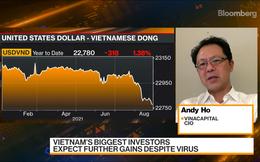 Bloomberg: Chuyên gia VinaCapital nói gì về cơ hội đầu tư sau chuyến thăm Phó Tổng thống Mỹ và ở ngay giai đoạn đỉnh dịch?