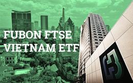 Fubon FTSE Vietnam ETF bất ngờ bị rút vốn 6 triệu USD trong tuần đầu tháng 8