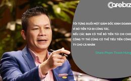 Shark Hưng từng đuổi việc một giám đốc vì bỏ tiền túi đi công tác: Nếu bạn có thể bỏ tiền túi để chi cho công ty, thì cũng có thể tiêu tiền công ty cho cá nhân!