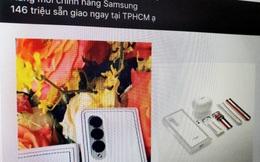 """Smartphone hàng """"Limited"""" của Samsung bị đẩy giá lên 150 triệu đồng vẫn không có máy để bán tại Việt Nam"""