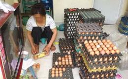 """Dịch cúm gia cầm, trứng """"bẩn"""" vẫn bán tràn lan"""