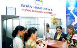 Ngân hàng Nam Á: Lương nhân viên tăng, room tín dụng được nới lên 30%