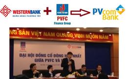 """""""Hôn nhân"""" PVFC – WesternBank: Vui, nhưng vẫn còn băn khoăn và tiếc nuối"""