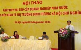 GS.TS Vương Đình Huệ: Cần phải thể chế hóa vai trò nòng cốt của DN Nhà nước