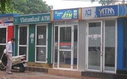 Không báo ATM ngừng hoạt động: Bị phạt đến 15 triệu