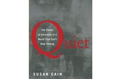 [Sách hay] Quiet: Khả năng đáng kinh ngạc của những người hướng nội