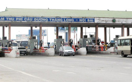 Không chấp thuận tăng phí trạm Bắc Thăng Long - Nội Bài