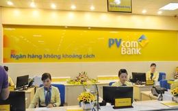 """""""Xả hàng"""" cổ phiếu Dầu khí, PVComBank thu về hơn 600 tỷ đồng trong 1 tháng"""