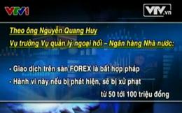 Giao dịch Forex có thể bị phạt tới 100 triệu đồng