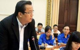 'Gặp lãnh đạo TP.HCM khó hơn gặp thứ trưởng'