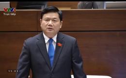 """Bộ trưởng Đinh La Thăng trả lời chất vấn nhiều vấn đề """"nóng"""""""
