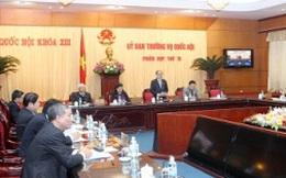 Ủy ban Thường vụ Quốc hội họp phiên thứ 19