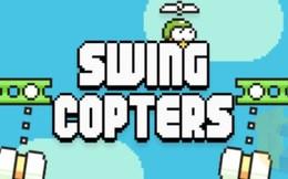 Swing Copters: Game mới của cha đẻ Flappy Bird ra mắt trong tuần