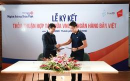 Ngân hàng Bản Việt tiên phong triển khai giải pháp eKYC TrueID của VNG