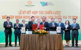 Tập đoàn Hưng Thịnh và ĐHQG-HCM ký kết hợp tác chiến lược